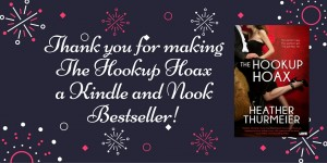 Thank you for makingThe Hookup Hoaxa Kindle and Nook Bestseller!
