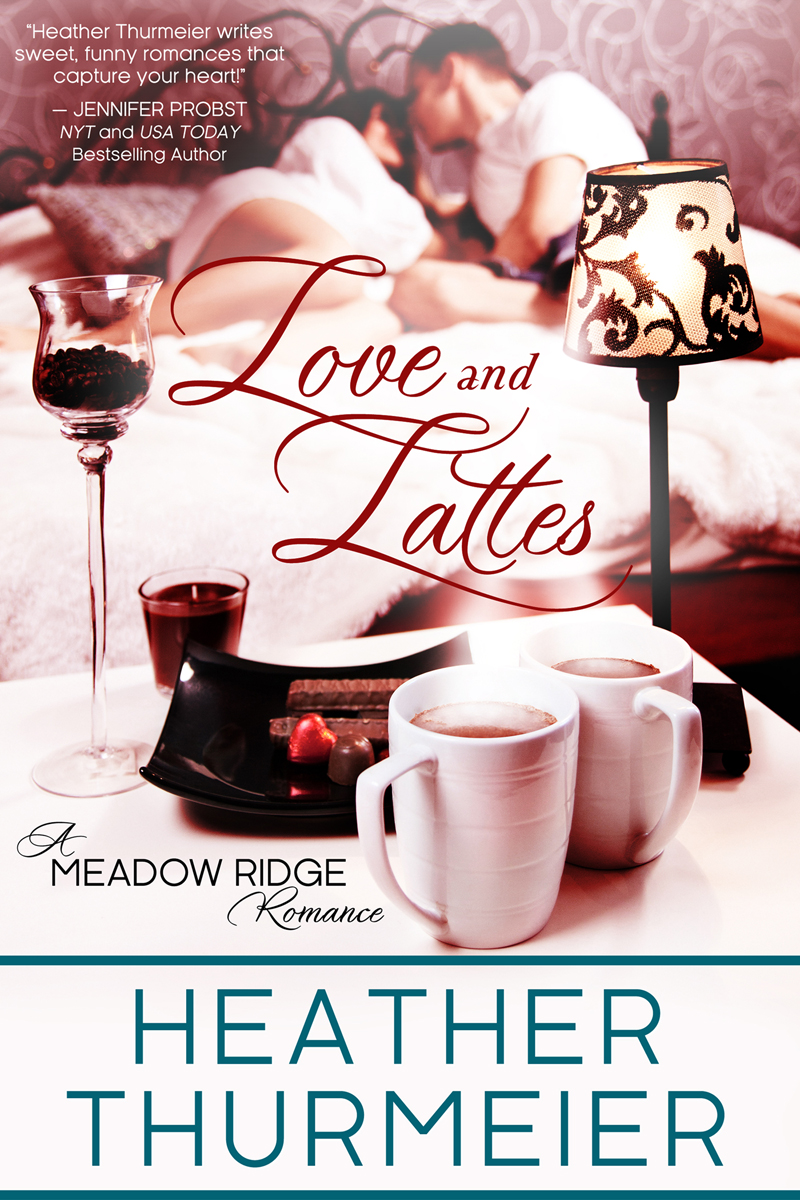 LOVE AND LATTES Is On SALE For 99c Heather Thurmeier